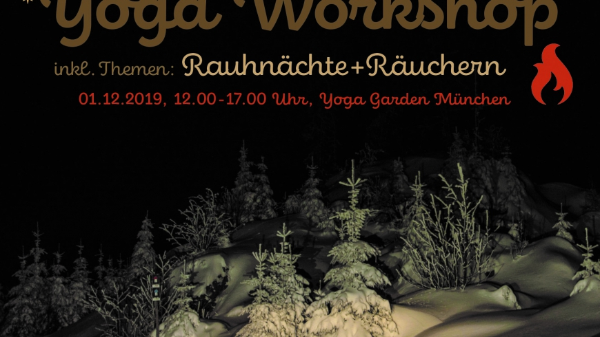 Workshop: 1.12.2019 : Raunächte + Räuchern